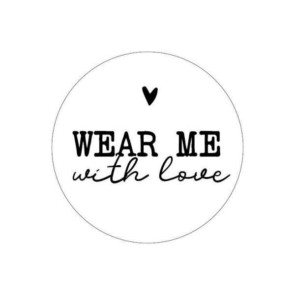 Sticker wear me with love